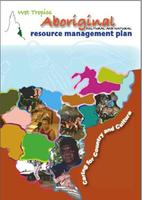 Wet Tropics Aboriginal Resource Management Plan