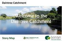 Daintree Catchment Profile Story Map