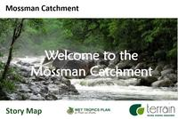 Mossman Catchment Profile Story Map