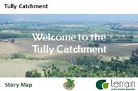Story Map and catchment profile for the tully catchment, wet tropics
